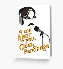 "Toast of London - ""I can hear you, Clem Fandango"" Greeting Card"