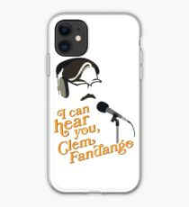 "Toast of London - ""I can hear you, Clem Fandango"" iPhone Case"