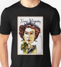 Your Majesty Unisex T-Shirt