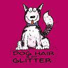 Dog Hair is My Glitter - Husky by jitterfly