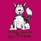 Dog Hair is My Glitter - Husky by jitterfly
