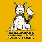 Warning Contents Contain Dog Hair - Husky by jitterfly