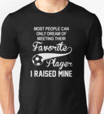 Favorite Player i raised mine T-Shirt