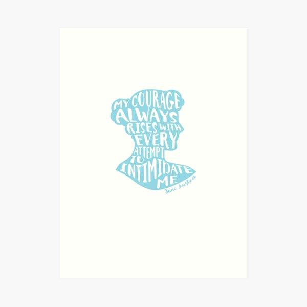 Mon Courage Monte Pride et Préjugés Jane Austen Citation Design Impression artistique