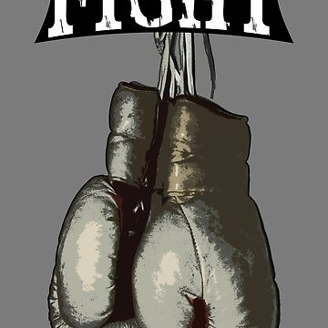 Fight - Vintage Boxing Gloves  v2 by 319media