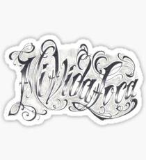 Mi vida loca Sticker