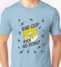 Bad Cop - No Donut - Anti Police Brutality T-Shirt