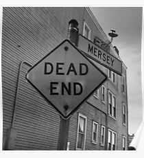 The Dead End Intersection Poster