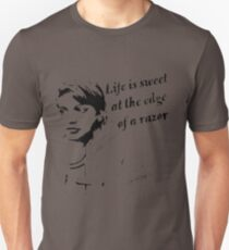Graffiti life is sweet at the edge of a razor Unisex T-Shirt