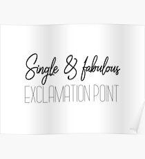 SITC, Carrie Bradshaw - Single & fabelhaft, Ausrufezeichen Poster