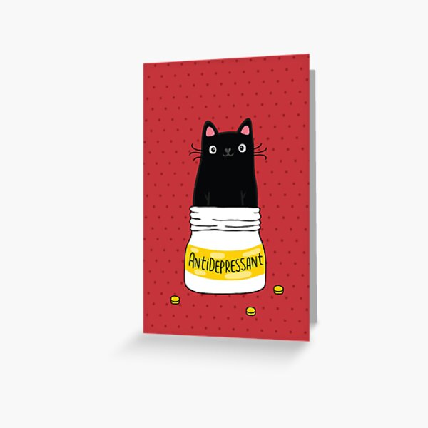 FUR ANTIDEPRESSANT . Cute black cat illustration. A gift for a pet lover. Greeting Card