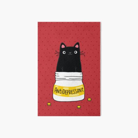 FUR ANTIDEPRESSANT . Cute black cat illustration. A gift for a pet lover. Art Board Print