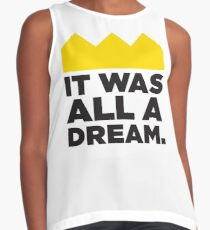 It was all a dream Contrast Tank