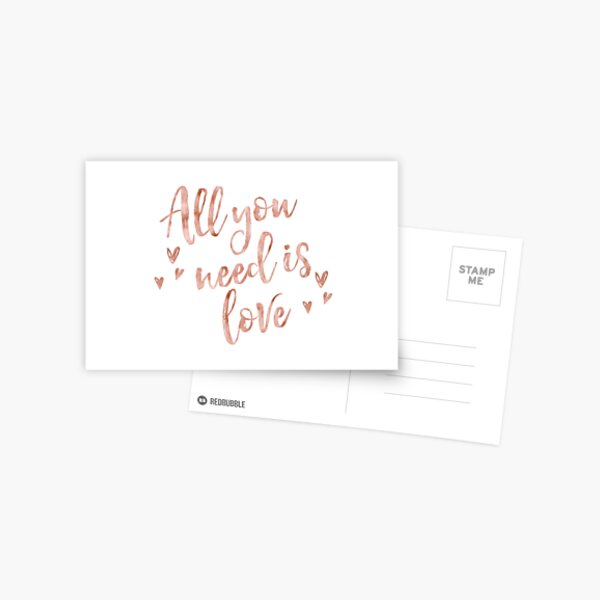 All you need is love - rose gold Postcard