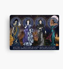 Our Ladies of Science Canvas Print