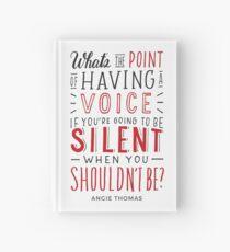 Cuaderno de tapa dura ¿Cuál es el sentido de tener una voz? - The Hate U Give