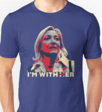 I'M WITH HER MARINE LE PEN  Unisex T-Shirt