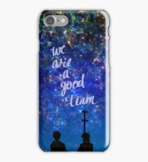 We are a good team iPhone Case/Skin