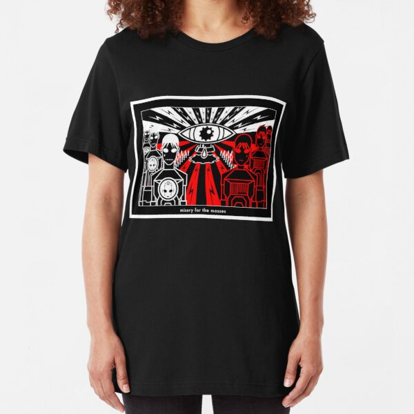 misery for the masses Slim Fit T-Shirt