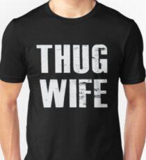 Thug Wife - Funny Humor  T-Shirt