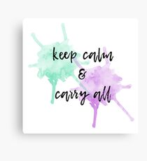 keep calm & carry all Canvas Print