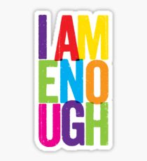 I Am Enough Sticker