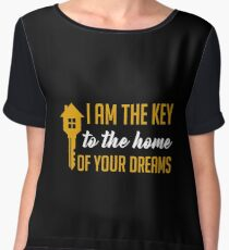 I Am The Key To The Home Of Your Dreams - Funny and Awesome Real Estate Agent Broker Salesperson Gift Women's Chiffon Top