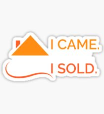 I Came I Saw I Sold - Funny Real Estate Agent Broker Salesperson Gift Sticker