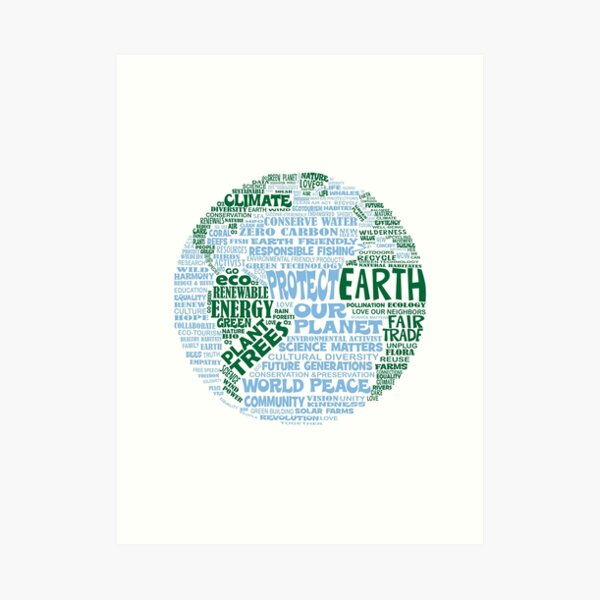 Protect Earth - Blue Green Words for Earth Art Print