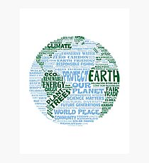 Protect Earth - Blue Green Words for Earth Photographic Print