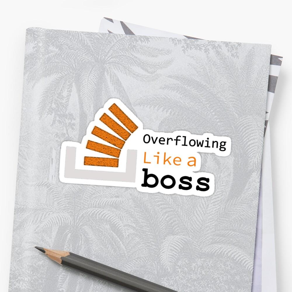 Overflowing like a boss by findingNull