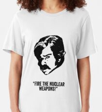 Toast of London 'Fire the Nuclear Weapons' Slim Fit T-Shirt