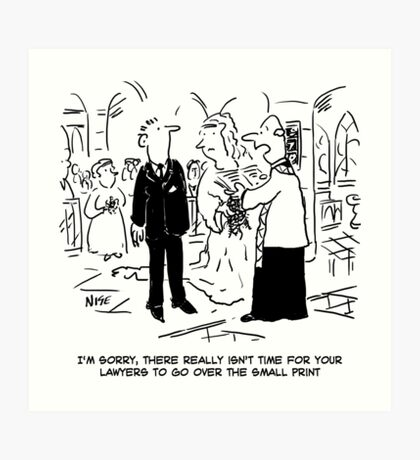 "Vicar says ""There no Time to Read the Small Print"" Art Print"