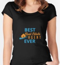 Best Real Estate Agent Ever - Real Estate Broker Salesperson Gift Women's Fitted Scoop T-Shirt