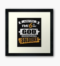 God Created Soldiers Framed Print