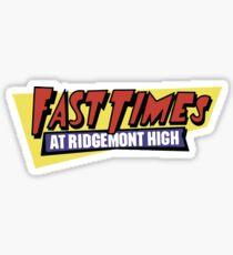 Schnelle Zeiten in Ridgemont High Sticker