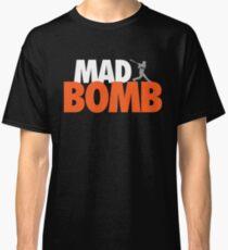 Mad Bomb Classic T-Shirt
