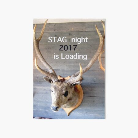 Stag night 2017 is loading Art Board Print