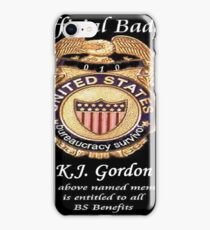 #010.........MY OFFICIAL BS BADGE iPhone Case/Skin