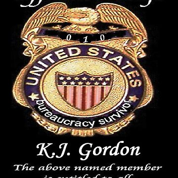 #010.........MY OFFICIAL BS BADGE by kjgordon