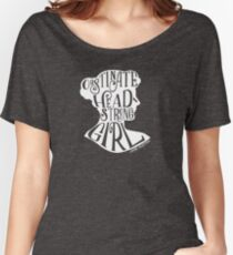 Obstinate, Headstrong Girl Pride and Prejudice Jane Austen Quote Design Women's Relaxed Fit T-Shirt