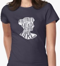 Obstinate, Headstrong Girl Pride and Prejudice Jane Austen Quote Design Women's Fitted T-Shirt