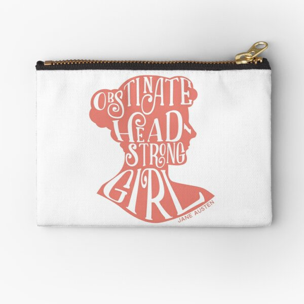 Obstinate, Headstrong Girl Pride and Prejudice Jane Austen Quote Design Zipper Pouch