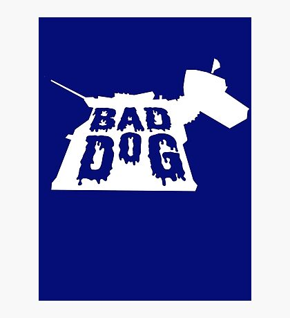 Bad Dog 3 Photographic Print
