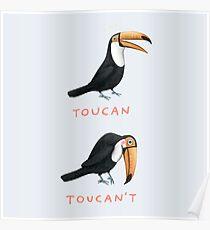 Toucan Toucan't Poster