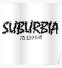 Pet Shop Boys - Suburbia Poster