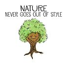 Nature Never Goes Out of Style - Cute Tree by jitterfly