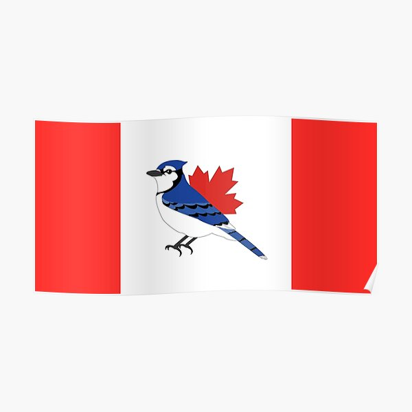A Blue Bird - Canada Flag Poster