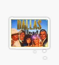 Dallasty!! Sticker