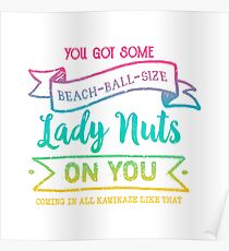Beach Ball Size Lady Nuts (Tropical Rainbow) Poster